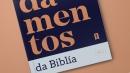 Fundamentos da Bíblia (Antigo Testamento)